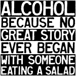 Alcohol Funny Story Salad T-shirt