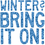 Winter, Bring it On t-shirts and sweatshirts at CafePress.