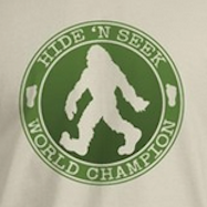 Bigfoot Hide n Seek Champion t-shirts and more.