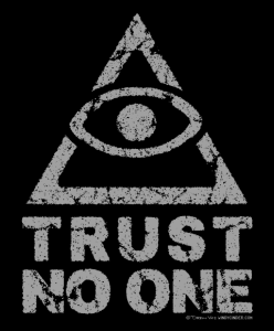 Trust No One T-Shirts.