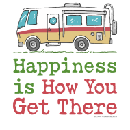 Happiness is How You Get There RV