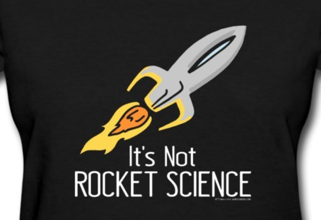 Its Not Rocket Science T-Shirts at Spreadshirt