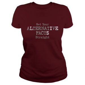 Alternative Facts Ladies Maroon T-Shirt