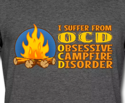 OCD - Obsessive Campfire Disorder T-shirts at Spreadshirt.