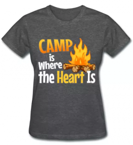 Camp is where the heart is t-shirts camping slogans