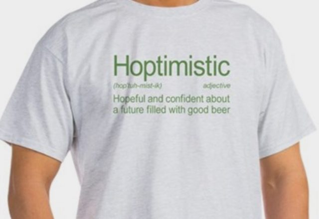 Hoptimistic T-Shirt, beer gift ideas